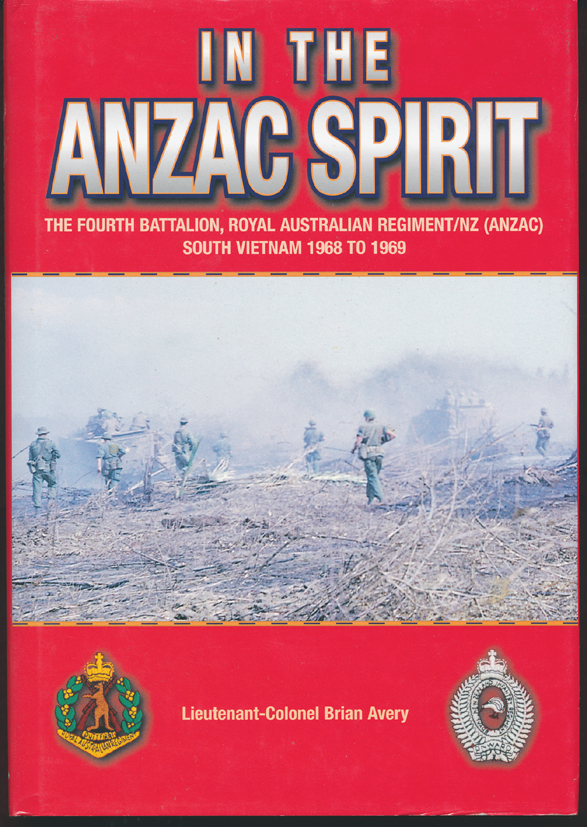 IN THE ANZAC SPIRIT  (4RAR/NZ SVN 68/69)