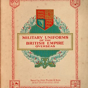 Military Uniforms of the BRITISH EMPIRE Overseas  (Players)