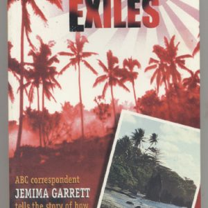 ISLAND EXILES  (story of Nauru during WW2) by J. Garrett
