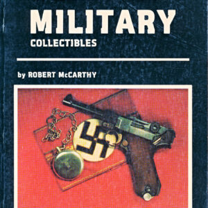 German Military Collectables  WW2  (Robert McCarthy)