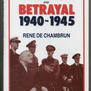 Mission and Betrayal 1940 - 1945  (Rene de Chambrun)