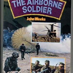 THE AIRBORNE SOLDIER  (John Weeks)