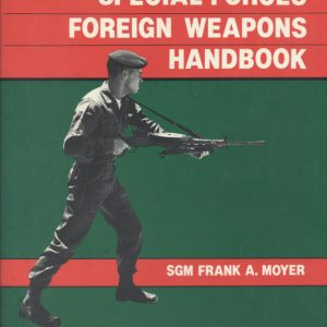 Special Forces Foreign Weapons Handbook  (Moyer)