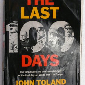 The Last 100 days  (John Toland) 1st Edition