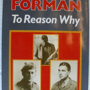 To Reason Why (Author Denis Forman)