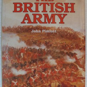 The Guiness History of the British Army  (Author John Pimlott)
