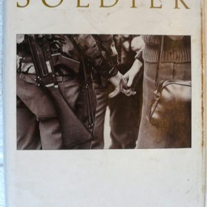Soldier Soldier  (Author Tony Parker)