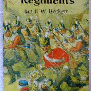 English County Regiments by Ian F W Beckett