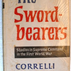 The Swordbearers (Correlli Barnett)