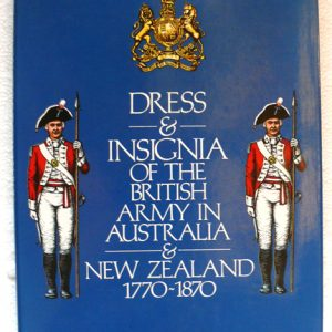 Dress Insignia of the British Army 1770-1870 (Ronald Montague)