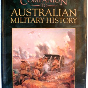 Oxford Companion to Aust Military History