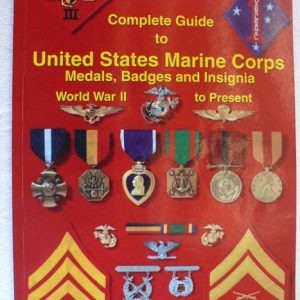Complete Guide to USMC (James G Thompson)
