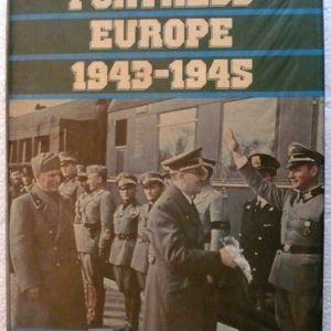 The Fall of Fortress Europe 1943-45 (Albert Seaton)