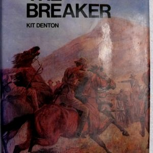 The Breaker  (Author Kit Denton)