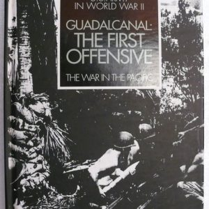 Guadalcanal The First Offensive  (John Miller Jr)