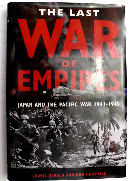 Last War of Empires, The (Japan and Pacific War 1941-45)