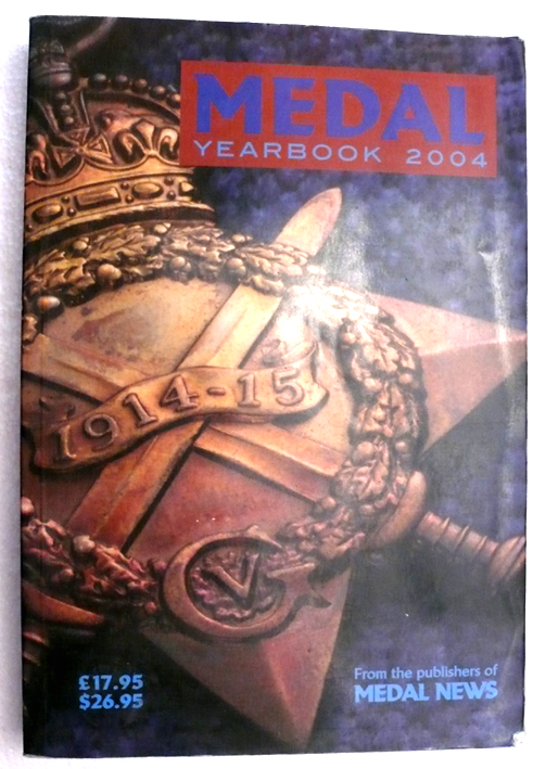 Medal Year Book 2004. by Ed J Mackay & J W Mussell