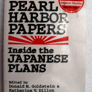 Pearl Harbour Papers... by Goldstein & Dillon