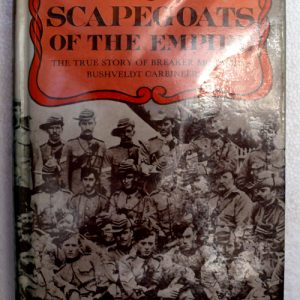 Scapegoats of the Empire (Bushveldt Carbineers)