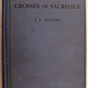 Cross of Sacrifice:(J C Waters)