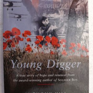 Young Diggers Signed by the Author Anthony Hill