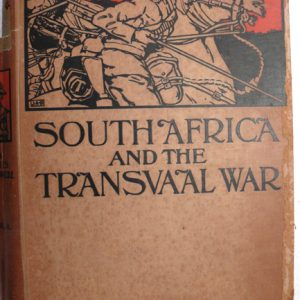 South Africia Transvaal War Vol 1 (Louis Creswicke)
