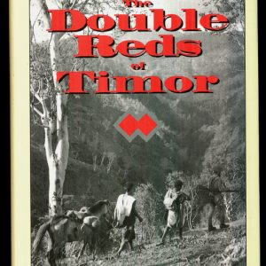 The Double Reds of Timor - 2/2 Independent Company