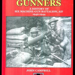 Machine Gunners - History of 6th M.G BN AIF  1942-44