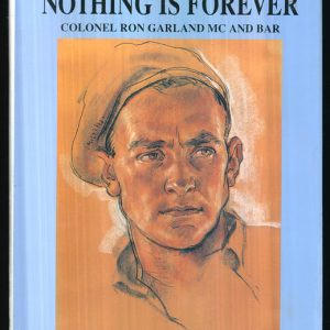 Nothing Is Forever - 2/3rd Commandos ...signed by Autho