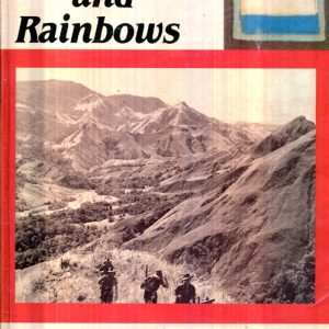 Of Storms and Rainbows - Story of the 2/12th Bn AIF  VOL 2