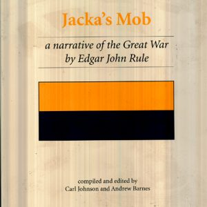 Jacka's Mob - A Narrative of the Great War